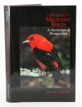 The ecology of migrant birds: a neotropical perspective. John H. Rappole